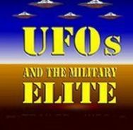 UFOS AND THE MILITARY ELITE